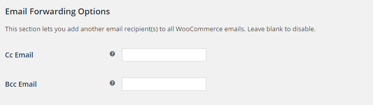 WooCommerce Emails - Admin Settings - Email Forwarding