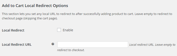 WooCommerce Product Add to Cart - Admin Settings - Add to Cart Local Redirect